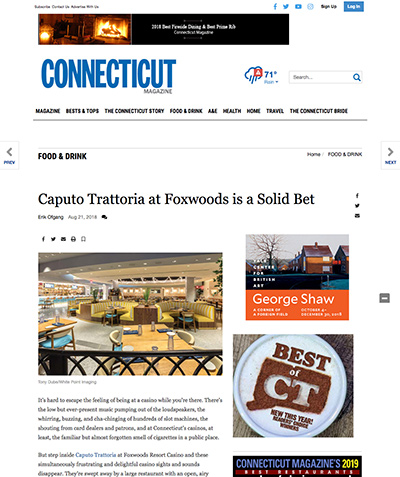 CONNECTICUT: Caputo Trattoria at Foxwoods is a Solid Bet